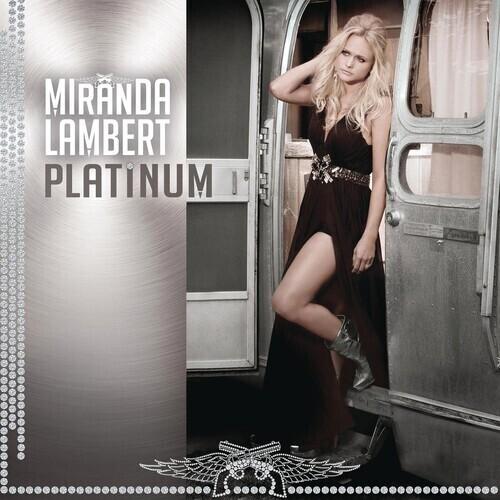 Miranda Lambert / Platinum