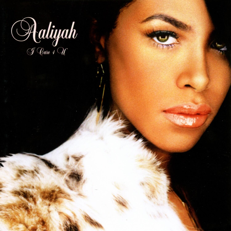 Aaliyah / I Care 4 U PRE ORDER