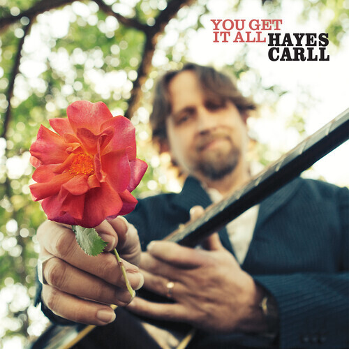 Hayes Carll / You Get It All PRE ORDER