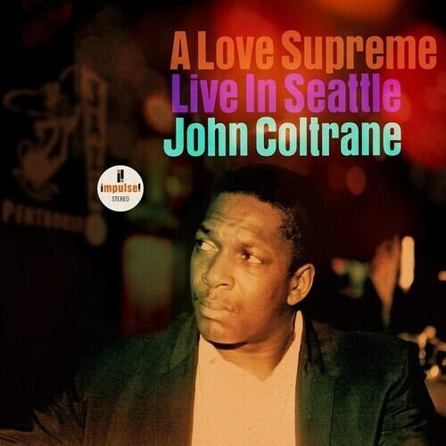 John Coltrane / A Love Supreme: Live In Seattle PRE ORDER