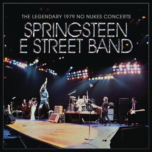 Bruce Springsteen / The Legendary 1979 No Nukes Concerts