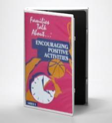 Encouraging Positive Activities