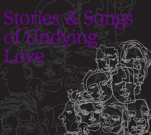 Stories and Songs of Undying Love CD