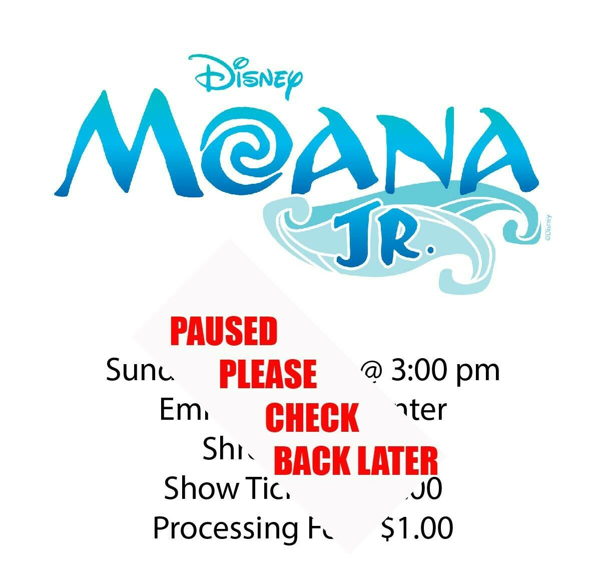 Disney's Moana JR., Sunday January 3rd @ 3:00 pm
