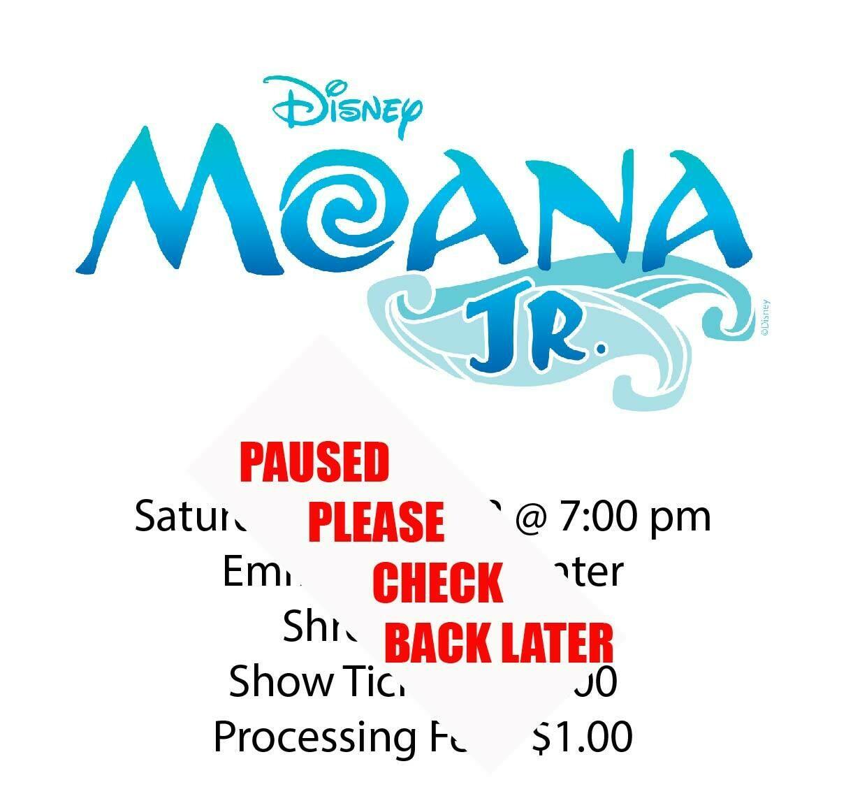 Disney's Moana JR., Saturday January 2nd @ 7:00 pm