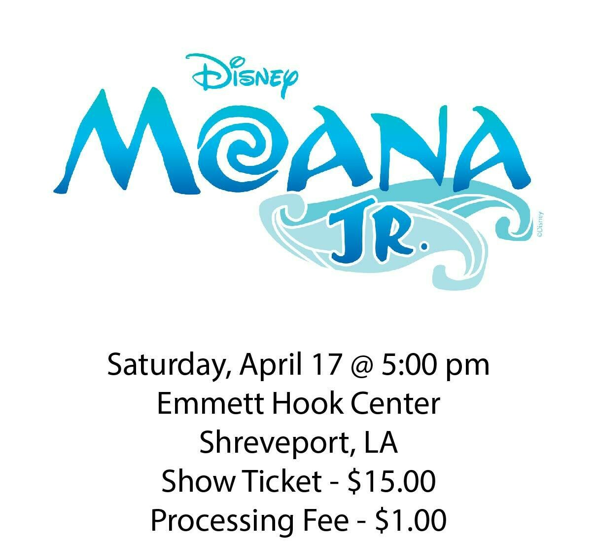 Disney's Moana JR., Saturday April 17th @ 5:00 pm