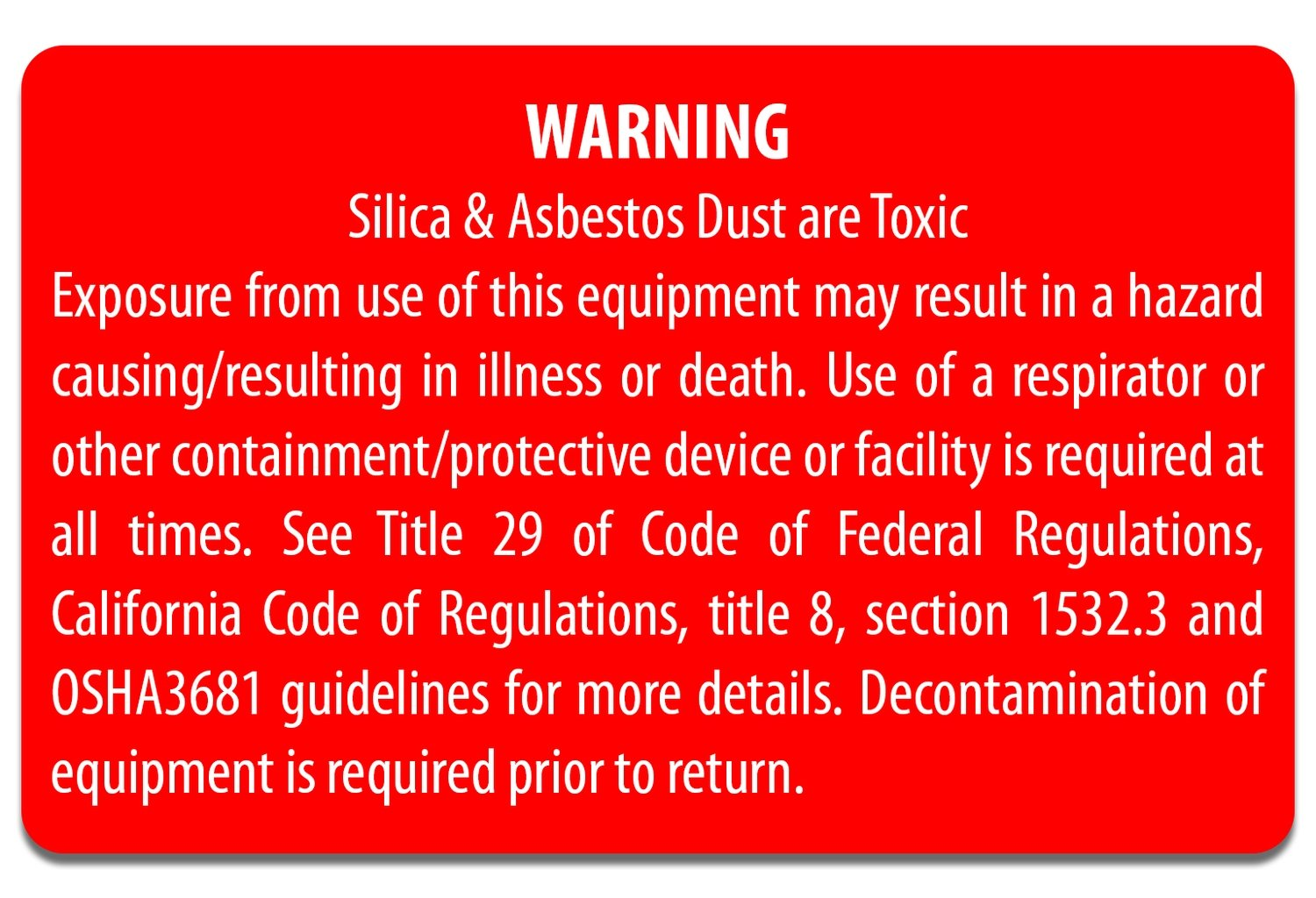 Equipment Decal - Silica Warning
