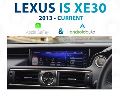 LEXUS IS XE30 - Apple CarPlay & Android Auto Integration