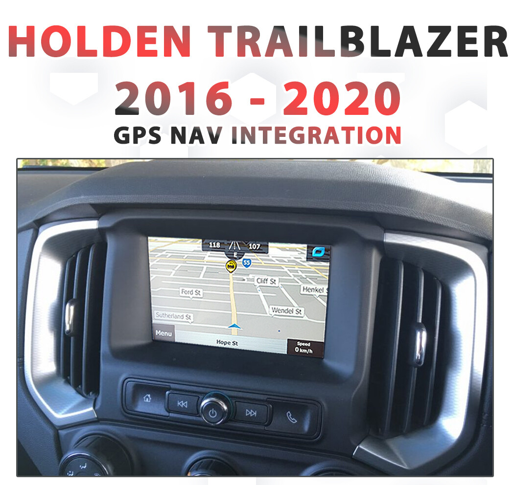 Holden Trailblazer LT 2016 - 2020 GPS NAV Integration for MyLink