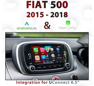 [2015-2018] Fiat 500 - Apple CarPlay & Android Auto Integration for UConnect 6.5