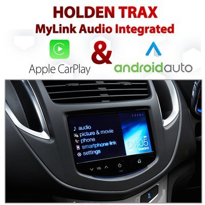 Holden / Chevrolet Trax MyLink Integrated Android Auto & Apple CarPlay Package Kit