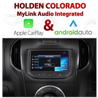Holden Colorado RG 2014- 2016 MyLink Integrated Android Auto & Apple CarPlay Package Kit