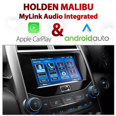Holden MALIBU 2013-2016 MyLink Integrated Android Auto & Apple CarPlay Package Kit