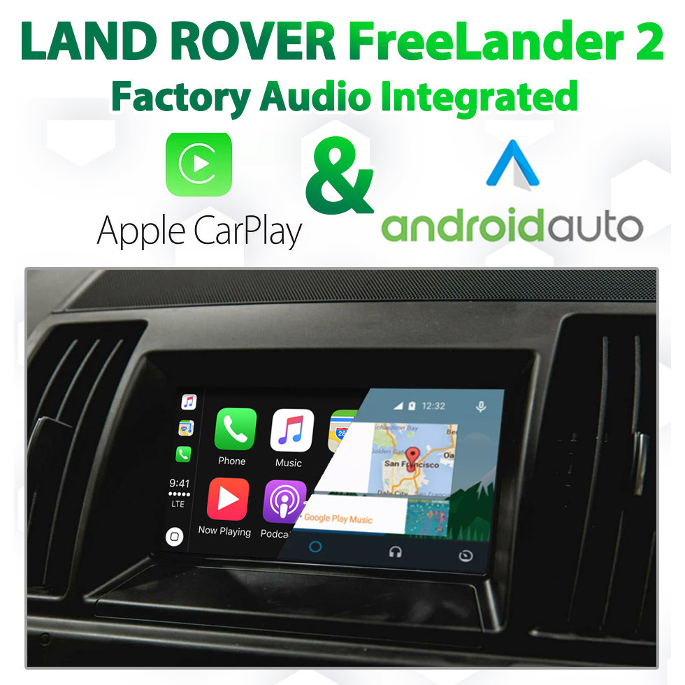 Land Rover Freelander 2 2012 - 2015 Factory IAM2.1 Audio Integrated Android Auto & Apple CarPlay Package Kit