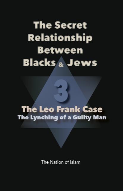 The Secret Relationship Between Blacks and Jews, Volume 3