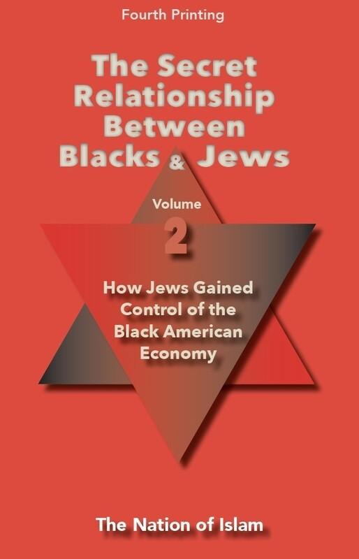 The Secret Relationship Between Blacks and Jews, Volume 2
