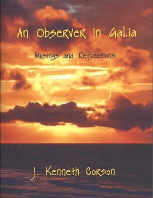 An Observer in Galia
