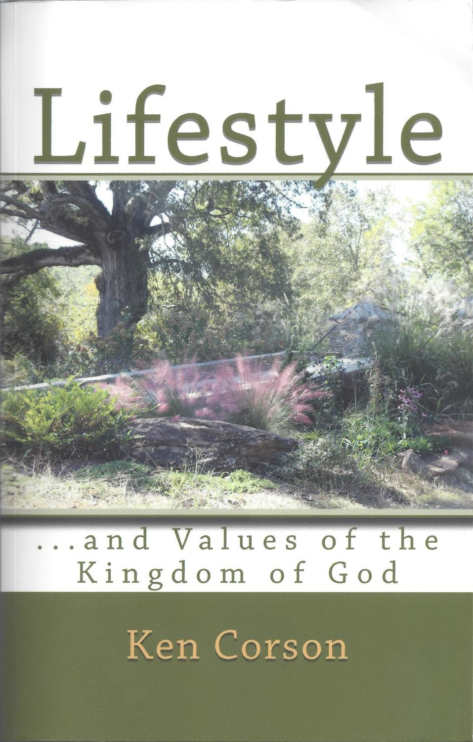 Lifestyle and the Values of the Kingdom of God
