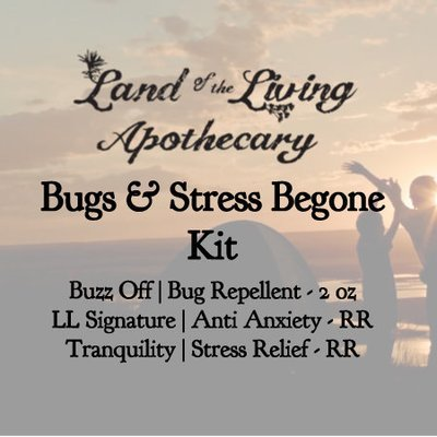 Bugs & Stress Begone Kit (Buzz Off, LL Signature & Tranquility)