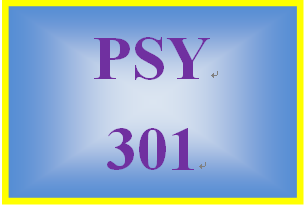 PSY 301 Week 2 Worksite Development Paper and Presentation