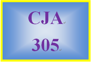 CJA 305 Entire Course