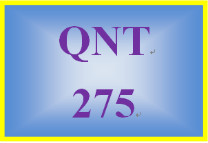 QNT 275 Week 1 participation University of Phoenix Learning Teams: Why We Have Them