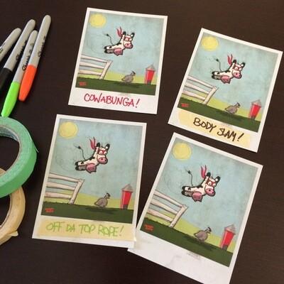 """COW-mikaze"" Prints"