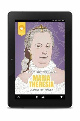 E-BOOK: MARIA THERESIA - erzählt für Kinder