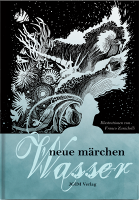 NEUE MÄRCHEN - Wasser