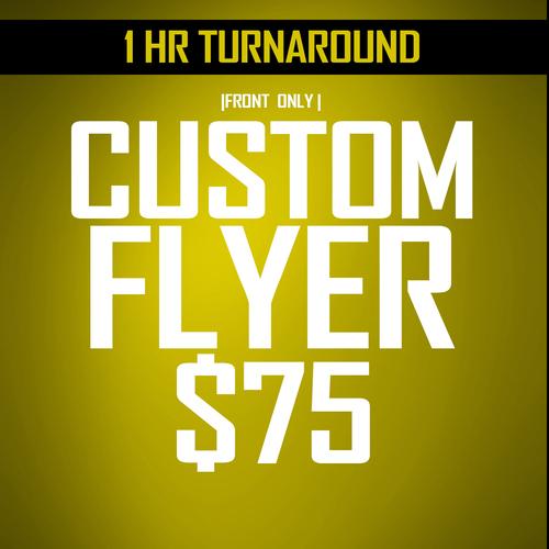 1 Sided Custom Flyer Delivered in 1 hour