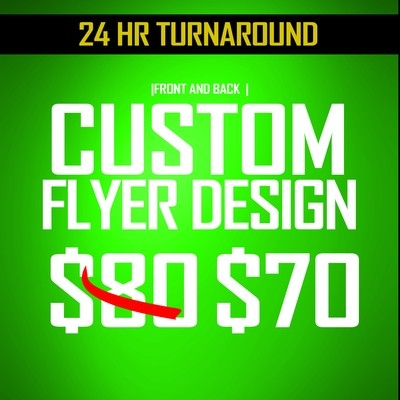 (SPECIAL DISCOUNTED RATE ) 2 Sided Custom Flyer Design