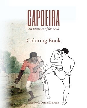 Capoeira: An Exercise of the Soul Coloring Book