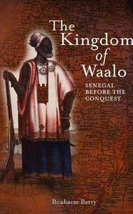 The Kingdom Of Waalo