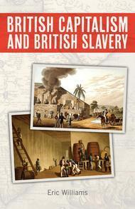 British Capitalism And British Slavery
