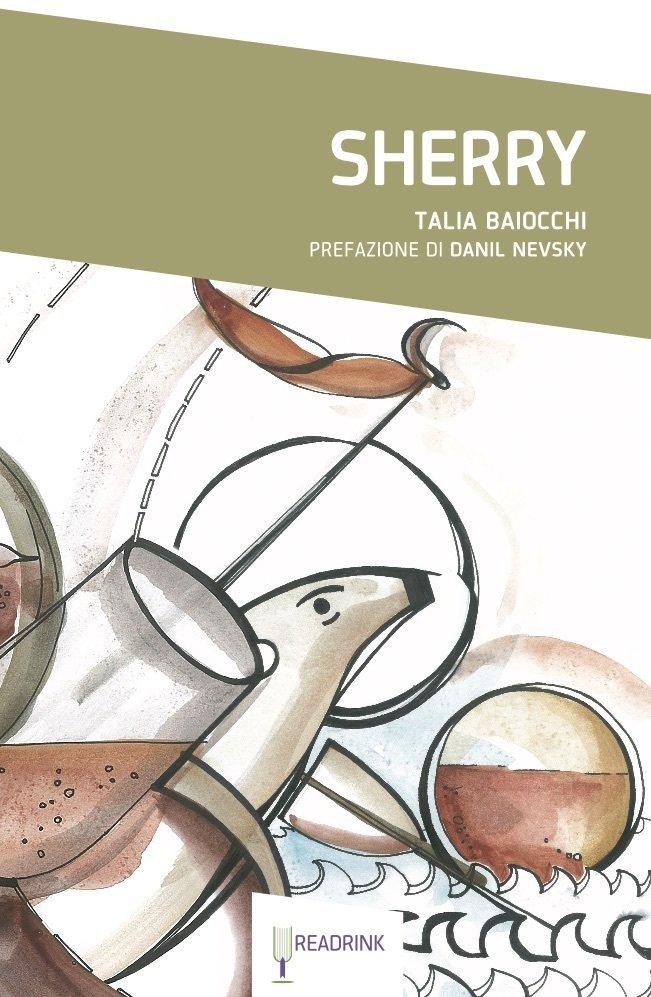 Sherry. Talia Baiocchi