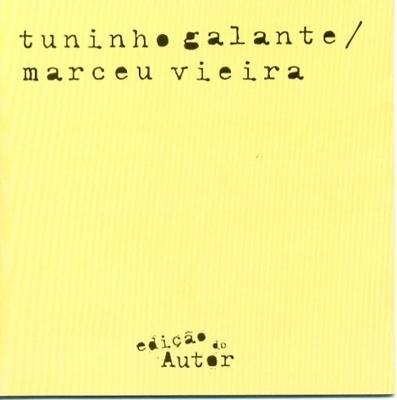 Tuninho Galante e Marceu Vieira - Ediçao do Autor