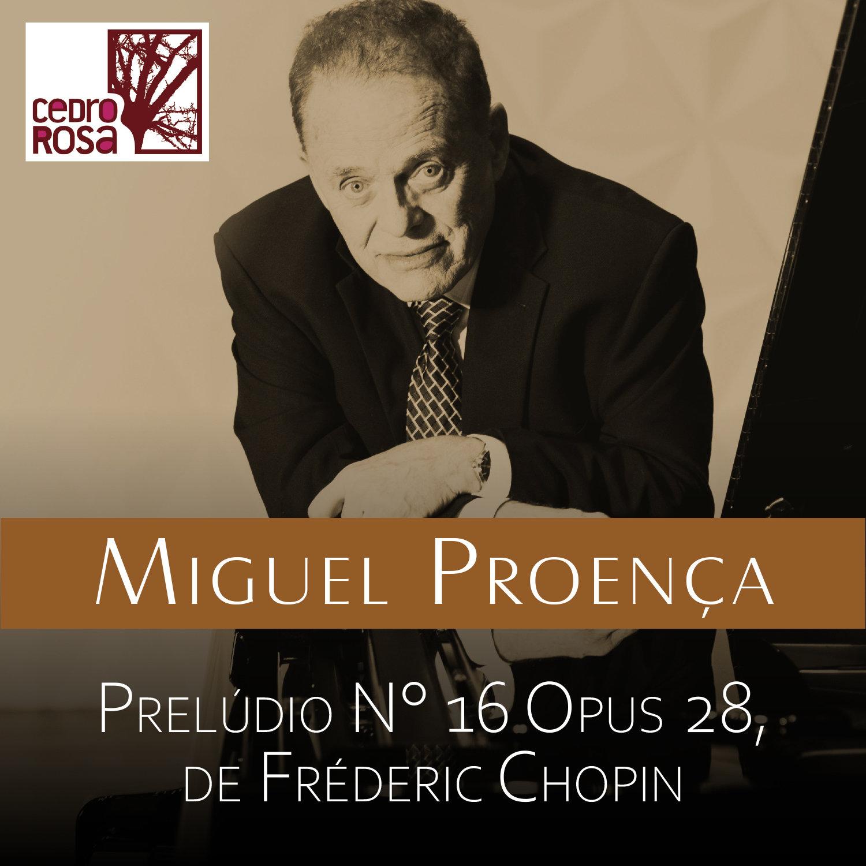 Prelúdio N° 19 Opus 28, de Frédéric Chopin by Miguel Proença (Cedro Rosa)