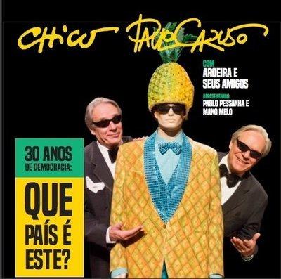 500 Anos de Corrupção, com Chico e Paulo Caruso (Cedro Rosa), licensed for TV, Cinema, Advertising/Publicidade*  - Licenciada para TV, Cinema, Publicidade
