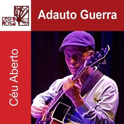 Amigo Braz, de Adauto Guerra (Cedro Rosa)