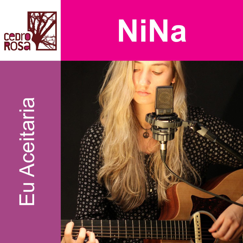 Eu Aceitaria, com NiNa (Cedro Rosa), licensed for TV, Cinema, Advertising - Licenciada para TV, Cinama e Publicidade