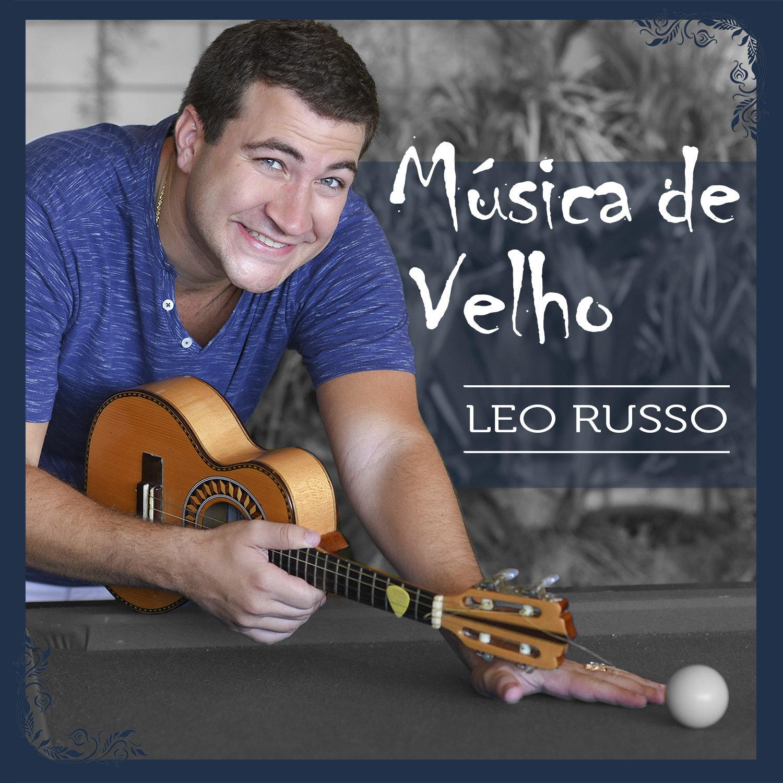 Música de Velho, com Léo Russo