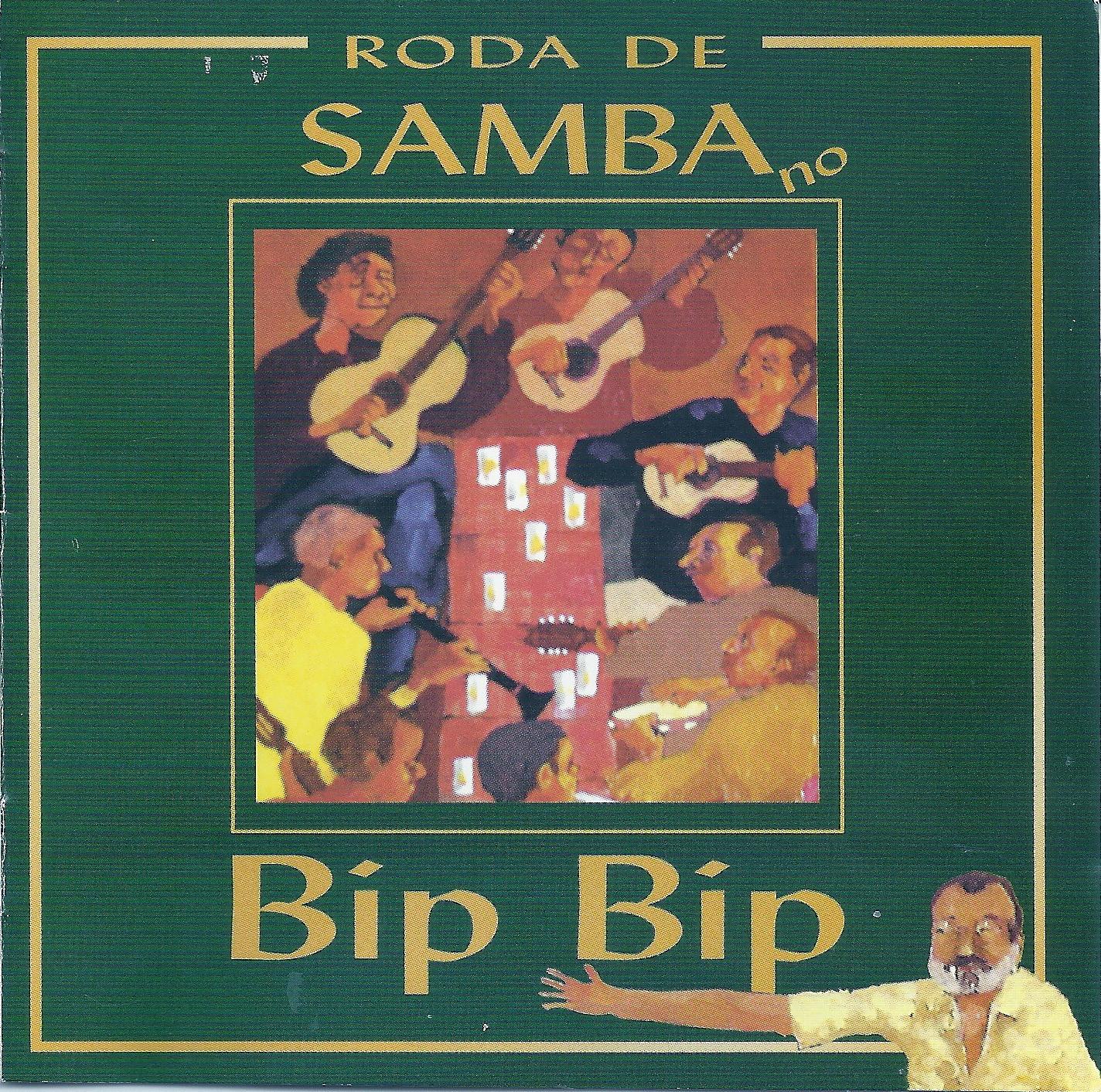 Bip Bip - Roda de Samba ( digital, download )