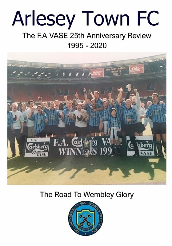 Arlesey Town FC FA VASE 25th Anniversary Review