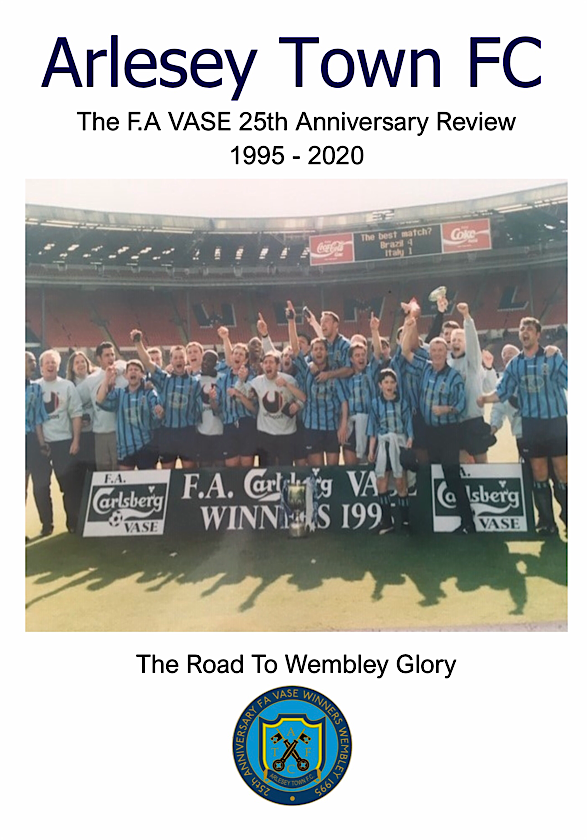 Arlesey Town FC FA VASE 25th Anniversary Review (Digital Edition)