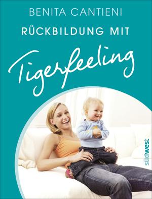 Buch: Rückbildung mit Tigerfeeling (2013)