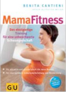 MamaFitness. Das einzigartige Training für eine unbeschwerte Schwangerschaft