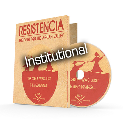 RESISTENCIA: THE FIGHT FOR THE AGUAN VALLEY (Institutional Purchase, DVD + Digital Download)