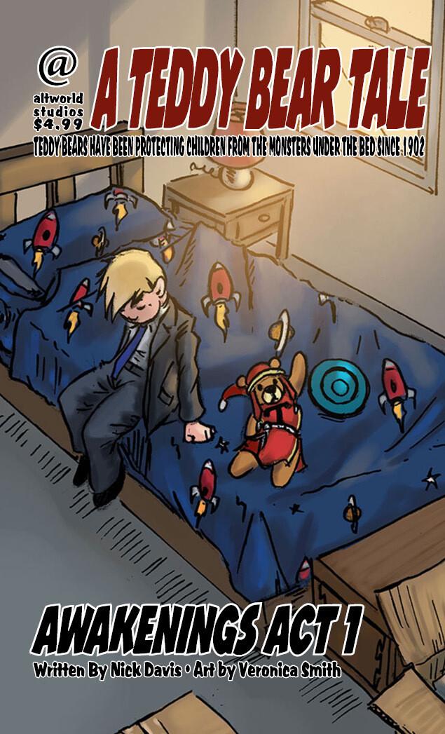 A Teddy Bear Tale: Awakenings Act 1