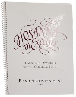 Hosanna in Excelsis Spiral Bound Piano Accompaniment Book