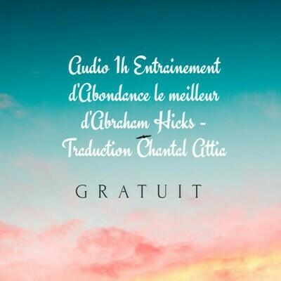 Audio 1h Loi d'attraction Abondance Argent Santé Guérison Abraham Hicks-Attia